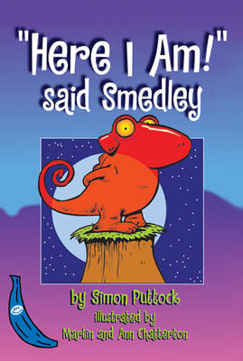 """Here I am"" Said Smedley: Blue Banana - Banana Books (Paperback)"
