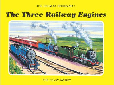 Railway Series No. 1: The Three Railway Engines - Classic Thomas the Tank Engine (Hardback)