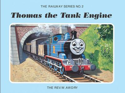 The Railway Series No. 2: Thomas the Tank Engine - Classic Thomas the Tank Engine (Hardback)
