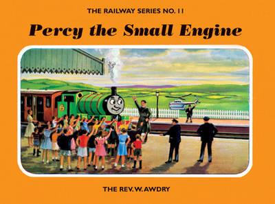 The Railway Series No. 11: Percy the Small Engine - Classic Thomas the Tank Engine (Hardback)