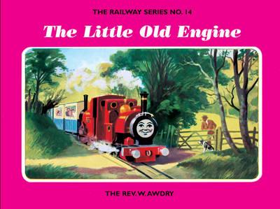 The Railway Series No. 14: the Little Old Engine - Classic Thomas the Tank Engine 14 (Hardback)