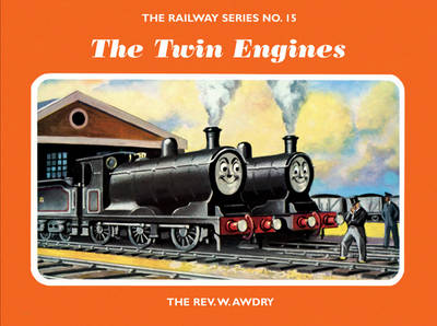 The Railway Series No. 15: The Twin Engines - Classic Thomas the Tank Engine 15 (Hardback)