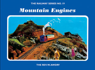 The Railway Series No. 19: Mountain Engines - Classic Thomas the Tank Engine 19 (Hardback)