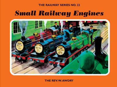 The Railway Series No. 22: Small Railway Engines - Classic Thomas the Tank Engine 22 (Hardback)