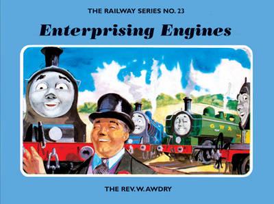 The Railway Series No. 23: Enterprising Engines - Classic Thomas the Tank Engine 23 (Hardback)
