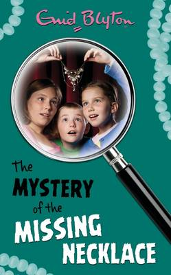 The Mystery of the Missing Necklace (Paperback)