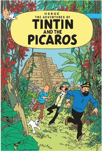 Tintin and the Picaros - The Adventures of Tintin (Paperback)