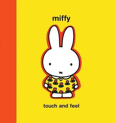 Miffy: Touch and Feel (Hardback)