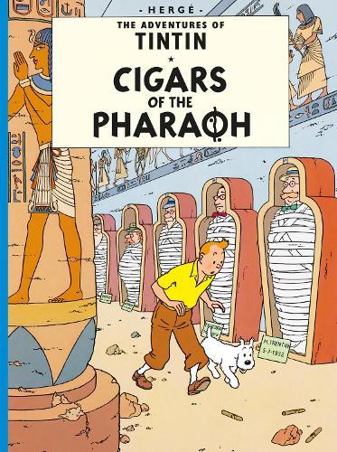 Cigars of the Pharaoh - The Adventures of Tintin (Hardback)
