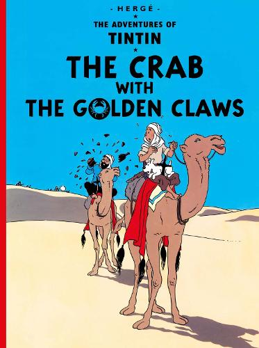 The Crab with the Golden Claws - The Adventures of Tintin (Hardback)