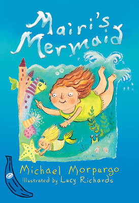 Mairi's Mermaid: Blue Banana - Banana Books (Paperback)