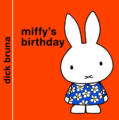 Miffy's Birthday - Miffy - Classic (Hardback)