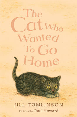 The Cat Who Wanted to Go Home (Paperback)