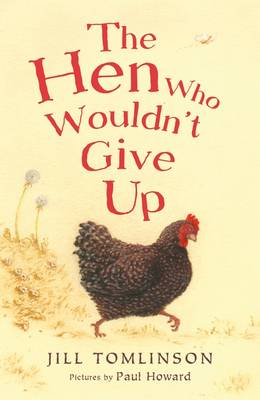 The Hen Who Wouldn't Give Up (Paperback)