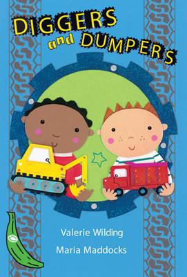 Diggers and Dumpers: Green Banana - Banana Books (Paperback)