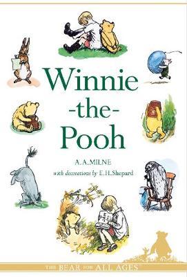 Winnie-the-Pooh - Winnie-the-Pooh - Classic Editions (Hardback)