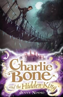 Charlie Bone and the Hidden King - Charlie Bone 5 (Paperback)