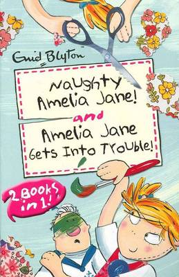 """Amelia Jane: """"Naughty Amelia Jane"""" AND """"Amelia Jane Gets in to Trouble"""" (Paperback)"""