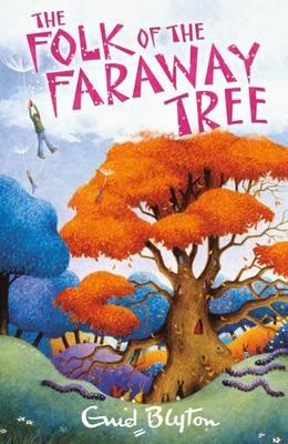 The Folk of the Faraway Tree - The Magic Faraway Tree (Paperback)