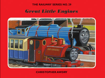 The Railway Series: Great Little Engines - Classic Thomas the Tank Engine No. 29 (Hardback)