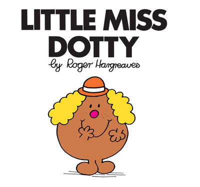 Little Miss Dotty - Little Miss Classic Library 14 (Paperback)
