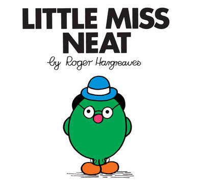 Little Miss Neat - Little Miss Classic Library 3 (Paperback)
