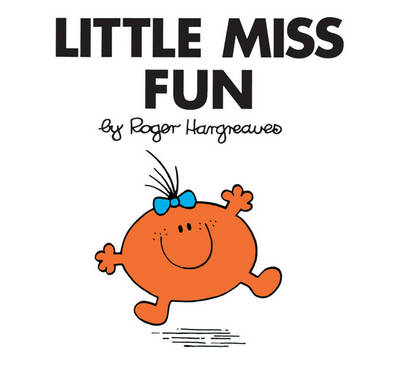 Little Miss Fun - Mr. Men Classic Story Books 28 (Paperback)