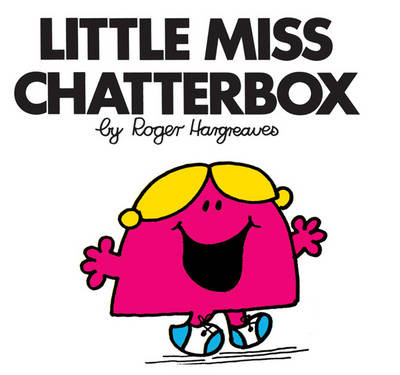 Little Miss Chatterbox - Mr. Men Classic Story Books (Paperback)