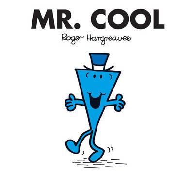 Mr. Cool - Mr. Men Classic Story Books (Paperback)