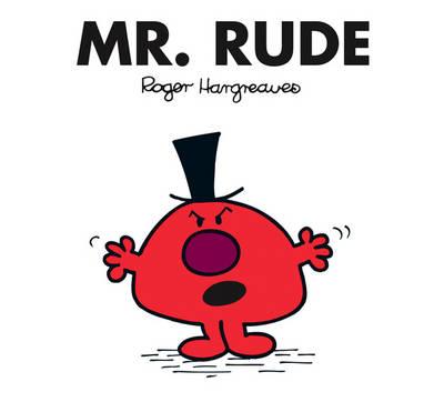 Mr. Rude - Mr. Men Classic Library 45 (Paperback)