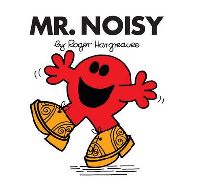Mr. Noisy - Mr. Men Classic Library 16 (Paperback)