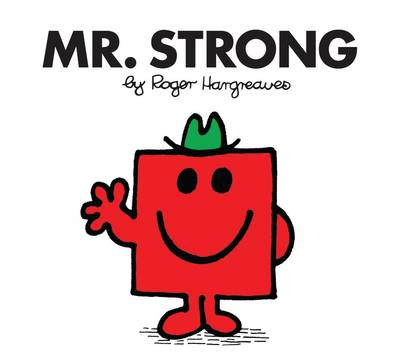 Mr. Strong - Mr. Men Classic Story Books 26 (Paperback)
