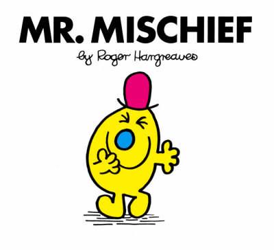 Mr. Mischief - Mr. Men Classic Library 36 (Paperback)