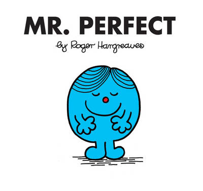Mr. Perfect - Mr. Men Classic Story Books (Paperback)