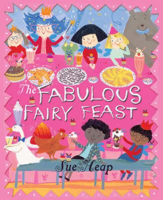 A Fabulous Fairy Feast (Hardback)