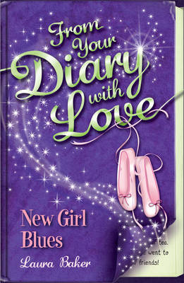 New Girl Blues - From Your Diary with Love No. 1 (Paperback)