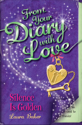 Silence is Golden - From Your Diary with Love No. 5 (Paperback)
