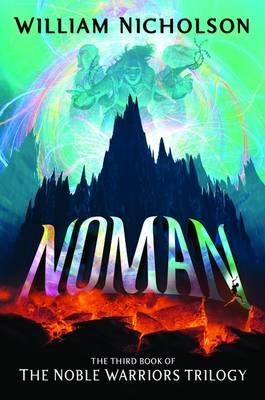 Noman - The Noble Warriors Trilogy Bk. 3 (Paperback)