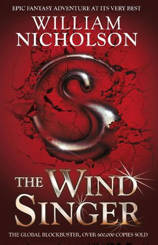 The Wind Singer - The Wind on Fire Trilogy (Paperback)