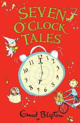 Seven O'Clock Tales - The O'Clock Tales (Paperback)