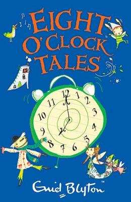 Eight O'Clock Tales - The O'Clock Tales (Paperback)