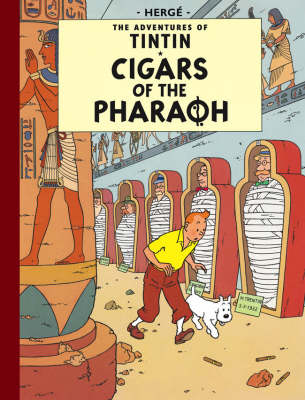 Cigars of the Pharaoh - The Adventures of Tintin (Hardback)