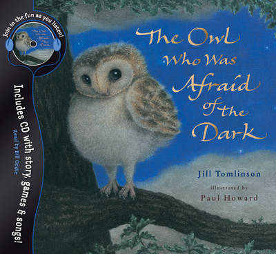 The Owl Who Was Afraid of the Dark - Jill Tomlinson's Favourite Animal Tales