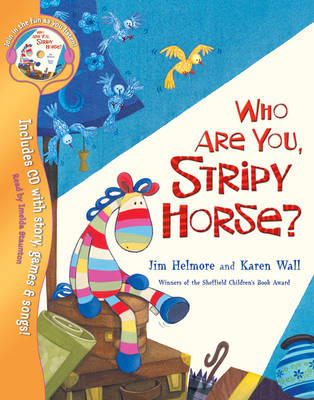 Who are You, Stripy Horse? - Stripy Horse