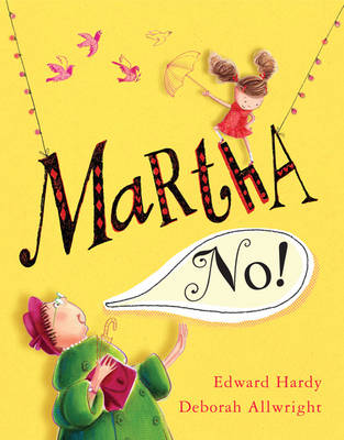 Martha, No! (Hardback)
