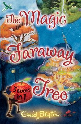 The Magic Faraway Tree Collection: 3 Books in 1 - The Magic Faraway Tree (Paperback)