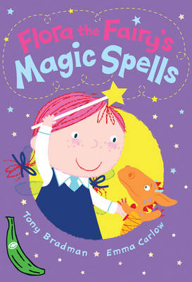 Flora the Fairy's Magic Spells: Green Banana - Banana Books (Paperback)