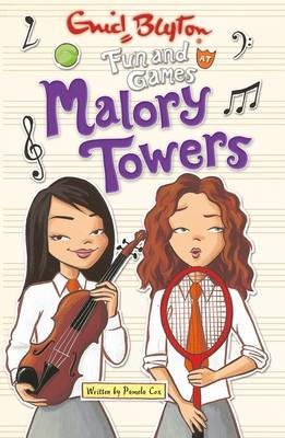 Fun and Games at Malory Towers - Malory Towers (Paperback)