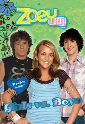 Girls Vs. Boys - Zoey 101 Bk. 8 (Paperback)