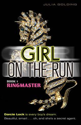 Girl on the Run: Ringmaster - Girl on the Run (Paperback)